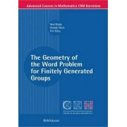 The Geometry of the Word Problem for Finitely Generated Groups by Noel Brady