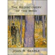 The Rediscovery of the Mind by John R. Searle