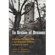 To Dream of Dreams by David M. O'Brien