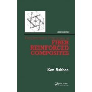 Fundamental Principles of Fiber Reinforced Composites by Kenneth H. G. Ashbee