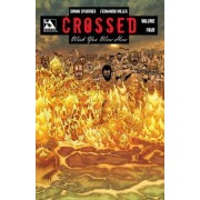 Crossed - Wish You Were Here: v.4 by Simon Spurrier