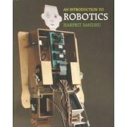 An Introduction to Robotics by Harprit Sandhu