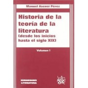 Historia de La Teoria de La Literatura by Manuel Asensi