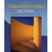Abriendo Paso: Lectura Second Edition 2007c by Jos Jos