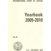 Yearbook of the International Court of Justice 2009-2010: No. 64 by International Court of Justice