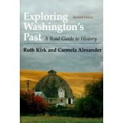 Exploring Washington's Past by Ruth Kirk