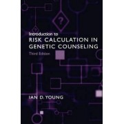 Introduction to Risk Calculation in Genetic Counseling by Ian D. Young