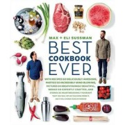Best Cookbook Ever by Max And Eli Sussman