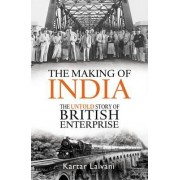 The Making of India by Kartar Lalvani