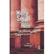 Micro and Small Enterprises in India: The Era of Reforms