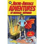 The Above-Average Adventures of Nicholas Herriman
