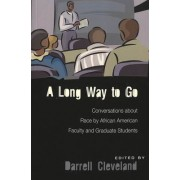 A Long Way to Go by Darrell Cleveland