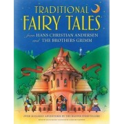 Traditional Fairy Tales from Hans Christian Andersen and the Brothers Grimm by Nicola Baxter