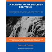 In Pursuit of My Success for Teens by Katherine Berntzen