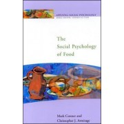 The Social Psychology of Food by Mark Conner