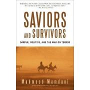 Saviors and Survivors by Mahmood Mamdani