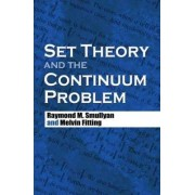 Set Theory and the Continuum Problem by Raymond M. Smullyan