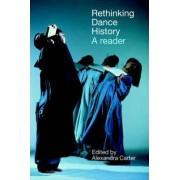 Rethinking Dance History by Larraine Nicholas