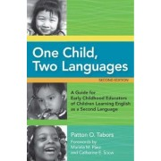One Child, Two Languages by Patton O. Tabors