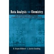 Data Analysis for Chemistry by D. Brynn Hibbert