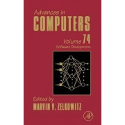 Advances in Computers: Volume 74 by Marvin V. Zelkowitz