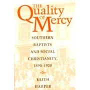 The Quality of Mercy by Keith Harper