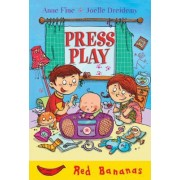 Press Play by Anne Fine