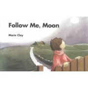 Follow Me, Moon by Marie M. Clay