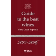 Guide to the best wines of the Czech Republic 2015-2016(Kolektív)