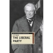 The Liberal Party by G.R. Searle