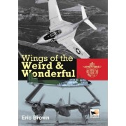 Wings of the Weird and Wonderful by Captain Eric Brown