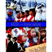 Racial and Ethnic Groups by Richard T. Schaefer