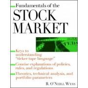 Fundamentals of the Stock Market by B. O'Neill Wyss