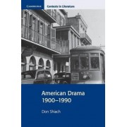 American Drama 1900-1990 by Don Shiach