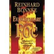 Evanghelizare prin foc - Reinhard Bonnke