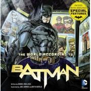 The World According to Batman by Daniel Wallace