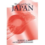 Work and Pay in Japan by Robert A. Hart