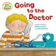 Oxford Reading Tree: Read With Biff, Chip & Kipper First Experience Going to the Doctor by Roderick Hunt