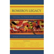 Romero's Legacy by Pilar Hogan Closkey