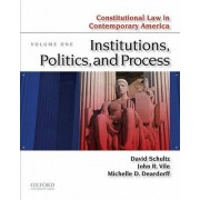 Constitutional Law in Contemporary America, Volume One by Professor and Senior Fellow David Schultz