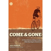 Come and Gone by Joe Parkin