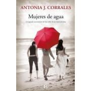 Mujeres de Agua by Antonia Corrales