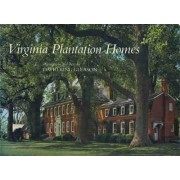 Virginia Plantation Homes by David King Gleason