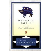 Second Part of King Henry the Fourth by William Shakespeare