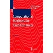 Computational Methods for Fluid Dynamics by Joel H. Ferziger