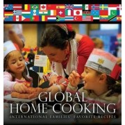 Global Home Cooking by Nancy Freund