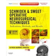 Schmidek and Sweet: Operative Neurosurgical Techniques by Alfredo Quinones-hinojosa