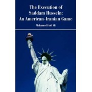 The Execution of Saddam Hussein by Mohamed F Siddig