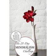 The 21 Day Minimalist Challenge by 21 Day Challenges