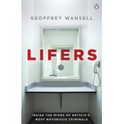Lifers by Geoffrey Wansell